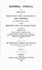 Materia Inica: Or, Some Account of those Articles which are Employed by the Hindoos and other Easter, Whitelaw Ainslie, AYURVEDA Books, Vedic Books