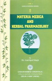 Materia Medica and Herbal Pharmacology, Amritpal Singh, AYURVEDA Books, Vedic Books