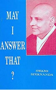 May I Answer That ?, Swami Sivananda, MASTERS Books, Vedic Books