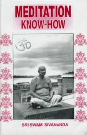 Meditation Know-How, Swami Sivananda,  Books, Vedic Books