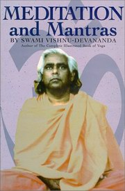 Meditation and Mantras, Swami Vishnu Devananda, YOGA Books, Vedic Books