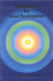Meditations for Soul Realization, Choa Kok Sui, A TO M Books, Vedic Books ,