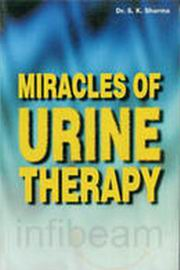Miracles of Urine Therapy, Dr. S.K. Sharma, HEALING Books, Vedic Books