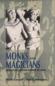 Monks and Magicians: Religious Biographies of Asia, Phyllis Granoff, Koichi Shinohara, BIOGRAPHY Books, Vedic Books