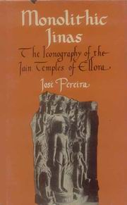 Monolithic Jinas, Jose Pereira, JUST ARRIVED Books, Vedic Books