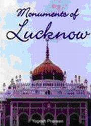 Monuments of Lucknow, Yogesh Praveen, HISTORY Books, Vedic Books