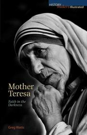 Mother Teresa: Faith in the Darkness, Greg Watts, MASTERS Books, Vedic Books