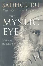 The Mystic Eye, Sadhguru Jaggi Vasudev, MASTERS Books, Vedic Books