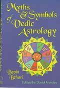 Myths And Symbols Of Vedic Astrology