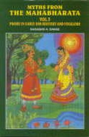 Myths from the Mahabharata : Vol. 3: Probe in Early Dim History and Folklore, Sadashiv Ambadas Dange, HISTORY Books, Vedic Books
