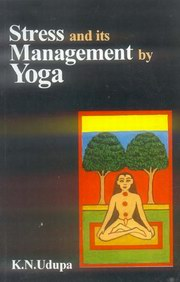 Stress and its Management by Yoga, K.N. Udupa, R.C. Prasad, YOGA Books, Vedic Books