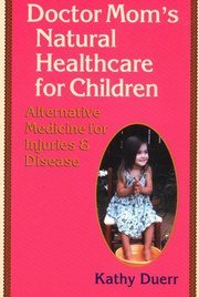 Natural Healthcare at Home, Kathy Duerr, Gerrit Huig, HOMEOPATHY Books, Vedic Books