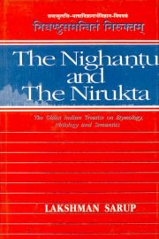 Nighantu and the Nirukta, Lakshman Swarup (Ed. & Tr.), VEDAS Books, Vedic Books