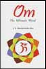 Om: The Ultimate Word, Prof. S. K. Ramachandra Rao, MANTRA Books, Vedic Books