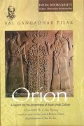 Orion : A Search into the Ancientness of Aryan-Vedic Culture (An Ignored Historical Research)