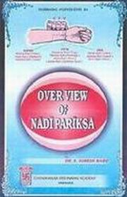 Overview of Nadipariksa, Dr. S. Suresh Babu, HEALING Books, Vedic Books