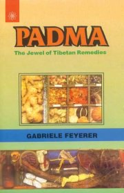 Padma: The Jewel of Tibetan Medicine, Gabriele Feyerer, HEALING Books, Vedic Books