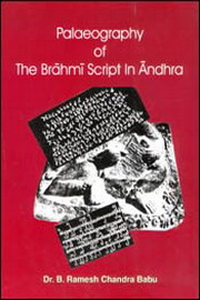 Palaeography of The Brahmi Script in Andhra, B Ramesh Chandra Babu, SPIRITUAL TEXTS Books, Vedic Books