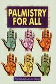 Palmistry for All, Ashutosh Ojha, JYOTISH Books, Vedic Books