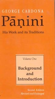 Panini: His work and Its Traditions (Vol. 1), George Cardona, M TO Z Books, Vedic Books