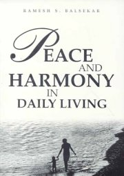 Peace and Harmony in Daily Living, Ramesh S. Balsekar, Susan waterman, MASTERS Books, Vedic Books