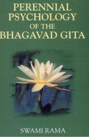 Perennial Psychology of the Bhagavad Gita, Swami Rama, MASTERS Books, Vedic Books