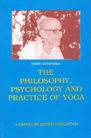 Philosophy, Psychology and Practice of Yoga, Sri Swami Venkatesananda, YOGA Books, Vedic Books