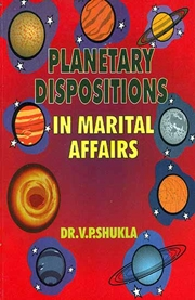 Planetary Dispositions and Marital Affairs, Dr. V.P. Shukla, ASTROLOGY Books, Vedic Books
