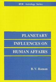Planetary Influences on Human Affairs, B.V. Raman, JUST ARRIVED Books, Vedic Books