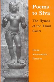 Poems to Siva, Indira Viswanathan Peterson, JUST ARRIVED Books, Vedic Books