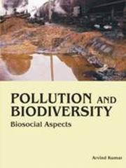 Pollution and Biodiversity: Biosocial Aspects, Arvind Kumar, ENVIRONMENT Books, Vedic Books