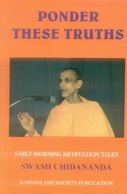 Ponder These Truths, Swami Chidananda, JUST ARRIVED Books, Vedic Books