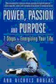 Power, Passion And Purpose, Ann Nichols Roulac, SPIRITUALITY Books, Vedic Books