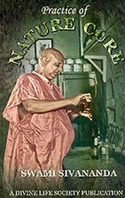 Practice of Nature Cure, Swami Sivananda, MASTERS Books, Vedic Books