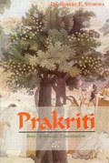 Prakriti: Your Ayurvedic Constitution