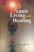 Pranic Living and Healing
