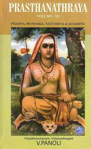 Prasthanathraya (Vol III): Sanskrit text with English translation, Vidyabhooshanam  Vidyavachaspati V. Panoli, RELIGIONS Books, Vedic Books