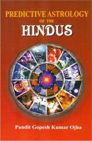 Predictive Astrology of the Hindus, Pandit Gopesh Kumar Ojha, JYOTISH Books, Vedic Books