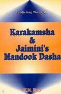 Predicting through Karakamsha & Jaimini's Mandook Dasha