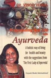Programming Your Life With Ayurveda, Vinod Verma, AYURVEDA Books, Vedic Books