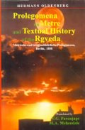 Prolegomena on Metre and Textual History of the Rig Veda