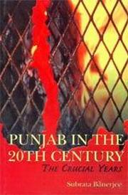 Punjab in the 20th Century: The Crucial Years, Subrata Banerjee, HISTORY Books, Vedic Books