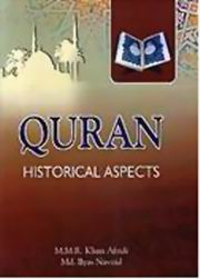 Quran Historical Aspects by M M  R  Khan Afridi at Vedic Books