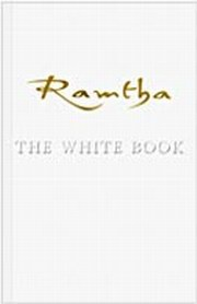 Ramtha - The White Book, J. Z. Knight (Author), Ramtha (Channeler), SPIRITUALITY Books, Vedic Books