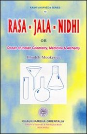 Rasa-Jala-Nidhi - Ocean of Indian Chemistry, Medicine & Alchemy SANSKRIT+ENGLISH (5-Volume Set), Bhudeb Mookerjee, AYURVEDA Books, Vedic Books
