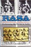 Rasa: Performing the Divine in India