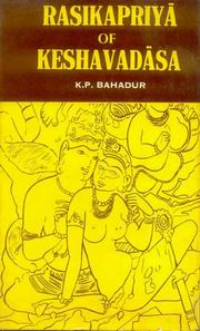 Rasikapriya of Keshavadasa, K.P. Bahadur, Tr., JUST ARRIVED Books, Vedic Books