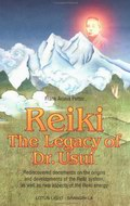 Reiki: The Legacy of Dr. Usui