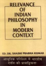 Relevance of Indian Philosophy in Modern Context, Dr. Sashi Prabha Kumar (Ed.), PHILOSOPHY Books, Vedic Books