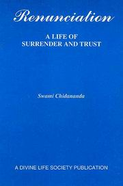 Renunciation: A Life of Surrender and Trust, Swami Chidananda, MASTERS Books, Vedic Books